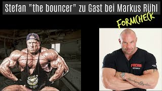 Stefan The Bouncer zum Formcheck bei Markus Rühl