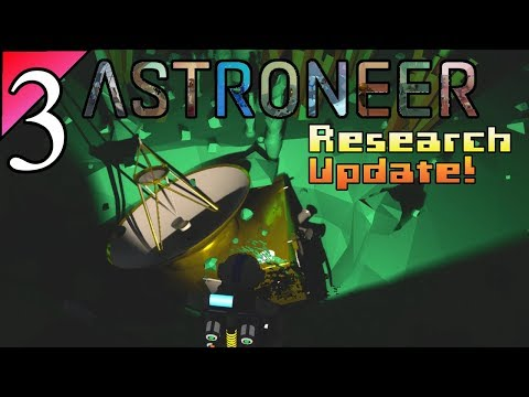Astroneer 3:  Going Deeper Into The Planet.  Let's Play Research Update Gameplaay