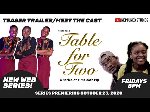 TABLE FOR TWO: A SERIES OF FIRST DATES - MEET THE CAST/SERIES TEASER