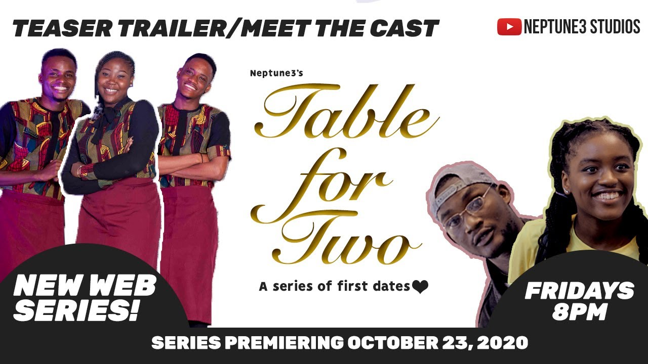 TABLE FOR TWO: A SERIES OF FIRST DATES - MEET THE CAST/SERIES TEASER -  YouTube