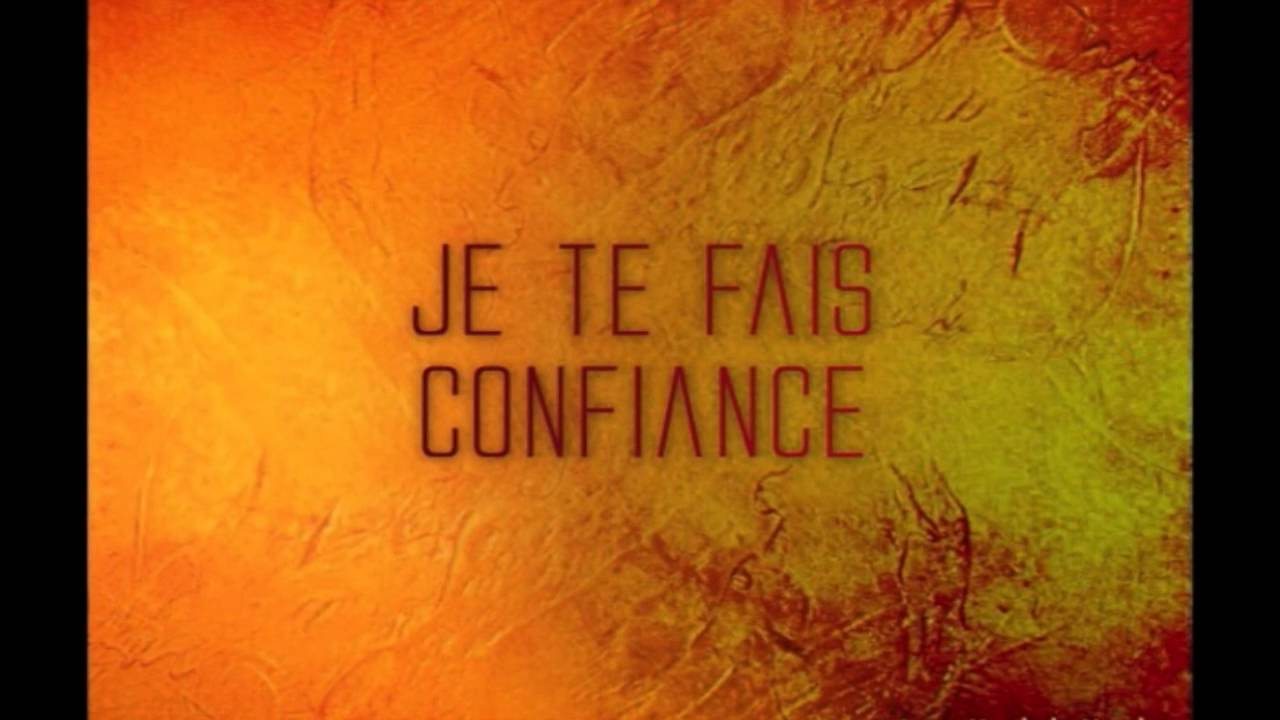 Je te fais confiance germaine kobo youtube for Je te transmet