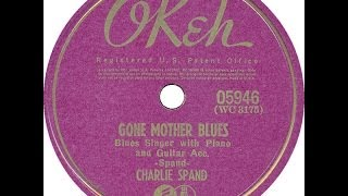 Charlie Spand - Gone Mother Blues