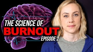 The Science of BURNOUT! | Kati Morton