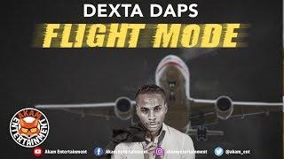 Dexta Daps - Flight Mode (Edit) [Still A Live Riddim] May 2019
