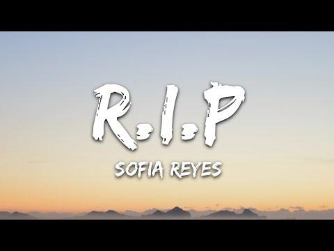 Sofia Reyes - R.I.P. (Lyrics) feat. Rita Ora & Anitta
