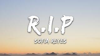 Sofia Reyes - R.I.P. (Lyrics) feat. Rita Ora & Anitta Video