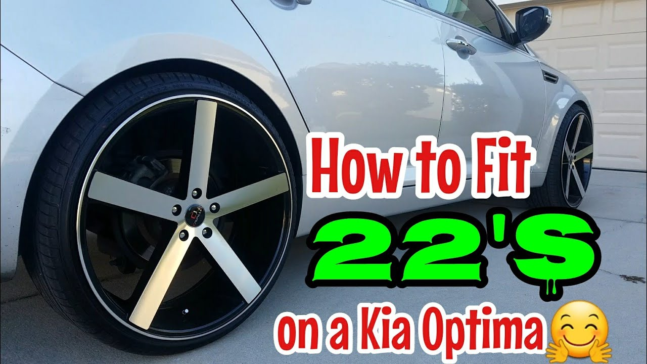22 Inch Rims On A Kia Optima How To Install With No Cut
