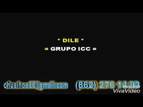 GRUPO ICC-.dile karaoke
