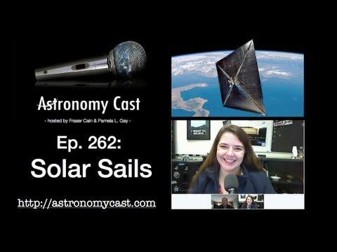 Astronomy Cast Ep. 262: Solar Sails