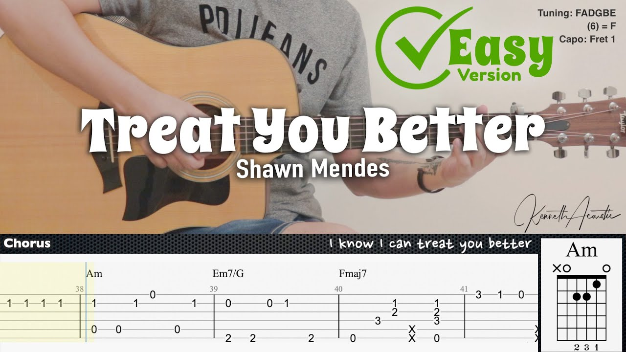 Treat You Better (Easy Version) - Shawn Mendes | Fingerstyle Guitar | TAB + Chords + Lyrics
