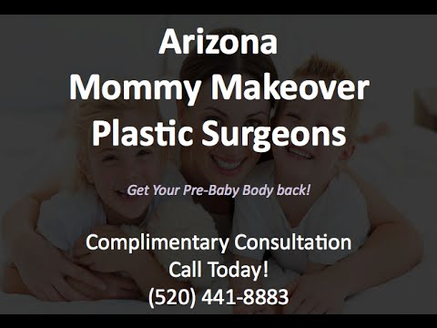 Best Mommy Makeover Plastic Surgeon - (520) 441-8883 - Queen Creek, AZ