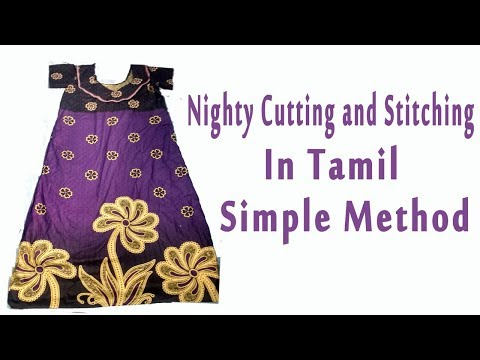 nighty cutting and stitching in tamil - simple method | night dress cutting and stitching in tamil