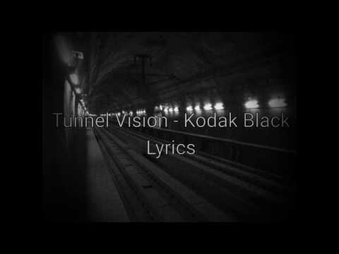 Tunnel Vision - Kodak Black (lyrics)