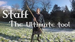 The STAFF. Multipurpose, Self-defence, Survival Tool (Scottish History and Myth)