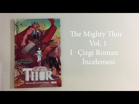 The Mighty Thor Vol. 1 I Çizgi Roman İncelemesi