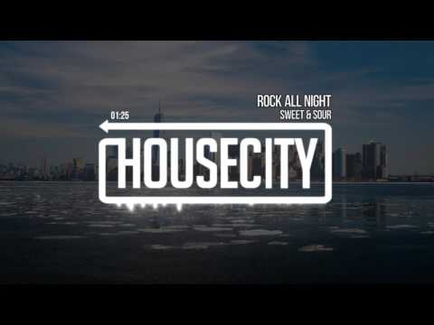 Sweet & Sour - Rock All Night