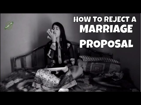 Best Way To Reject An Arranged Marriage Proposal