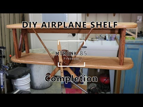 DIY Airplane Shelf Project pt7 Completion