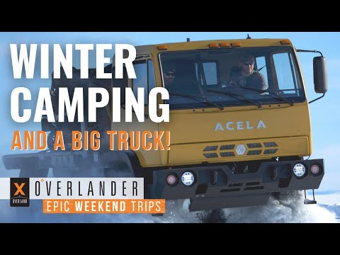 winter-camping-and-a-big-truck!:-overlander-s1-ep1