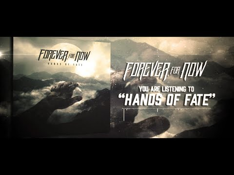 Forever, For Now - Hands of Fate (Lyric Video)