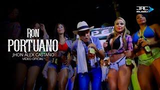 "RON PORTUANO - JHON ALEX CASTAÑO ""EL REY DEL CHUPE"""