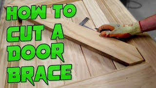 Door Bracing: How to cut the Braces into a Frame Ledge and Braced FLB Door