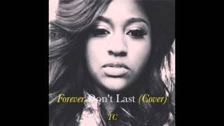 Gambar cover TC - Forever Don't Last (@Jsullivanmusic Cover)