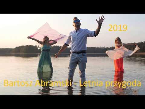 Bartosz Abramski - Letnia przygoda (Official Audio) 2019