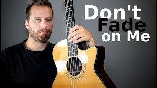 Tom Petty - Don't Fade On Me - Fingerstyle Guitar