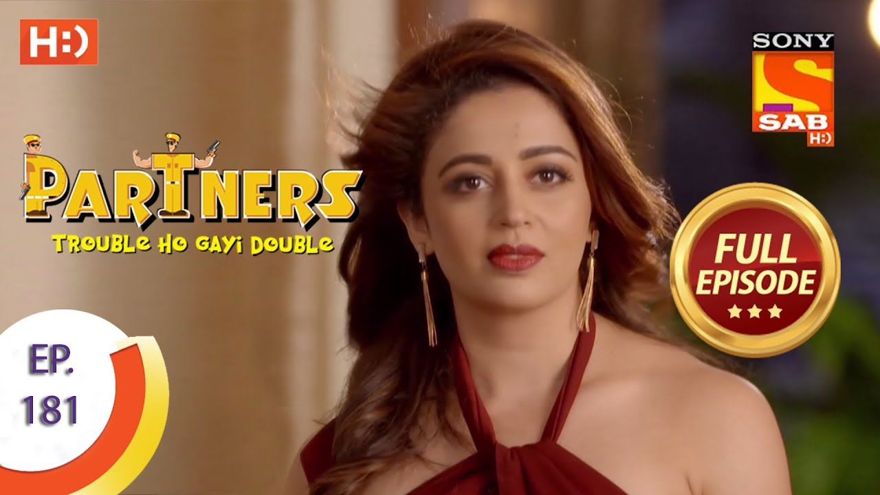 Download Partners Trouble Ho Gayi Double - Ep 181 - Full Episode - 7th August, 2018
