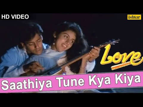 Saathiya Tune Kya Kiya - Video Song   Love   Salman Khan,Revathi   90's Superhit Evergreen Love Song