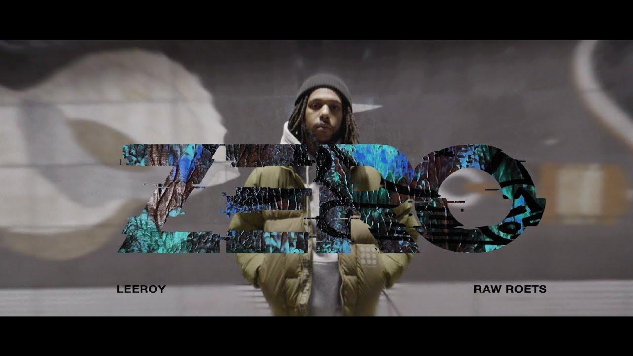 Download Leeroy - Zero Ft. Raw Roets