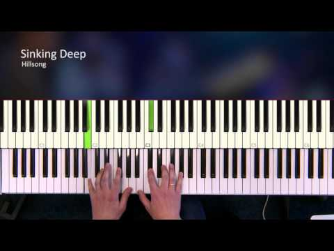 Sinking deep - Hillsong [Piano Tutorial]