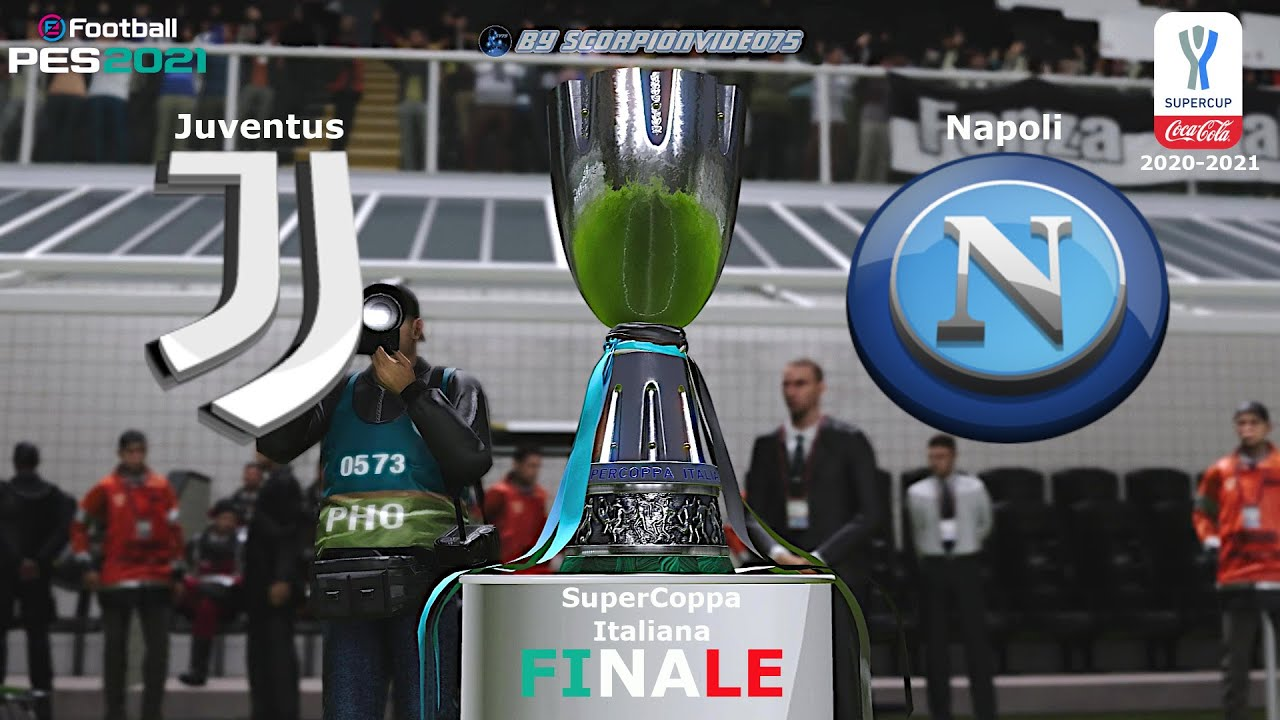 Juventus Vs Napoli Scontro Finale Di Supercoppa Italiana Pes 2021 Com Vs Com Youtube