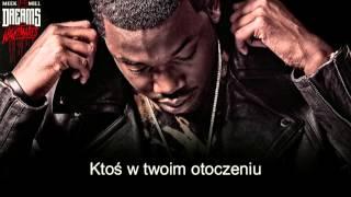 Meek Mill - Who Youre Around | Po polsku | Tłumaczenie | Napisy PL