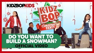KIDZ BOP Kids - Do You Want To Build A Snowman? (Audio) [KIDZ BOP Christmas Party]