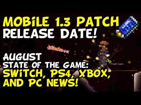 Terraria Mobile 1.3 Release Date + State of the Game! [Mobile, PS4, XBox, Switch, PC]