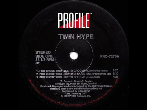 Twin Hype - For Those Who Like To Groove (Hollywood Sweat Mix)