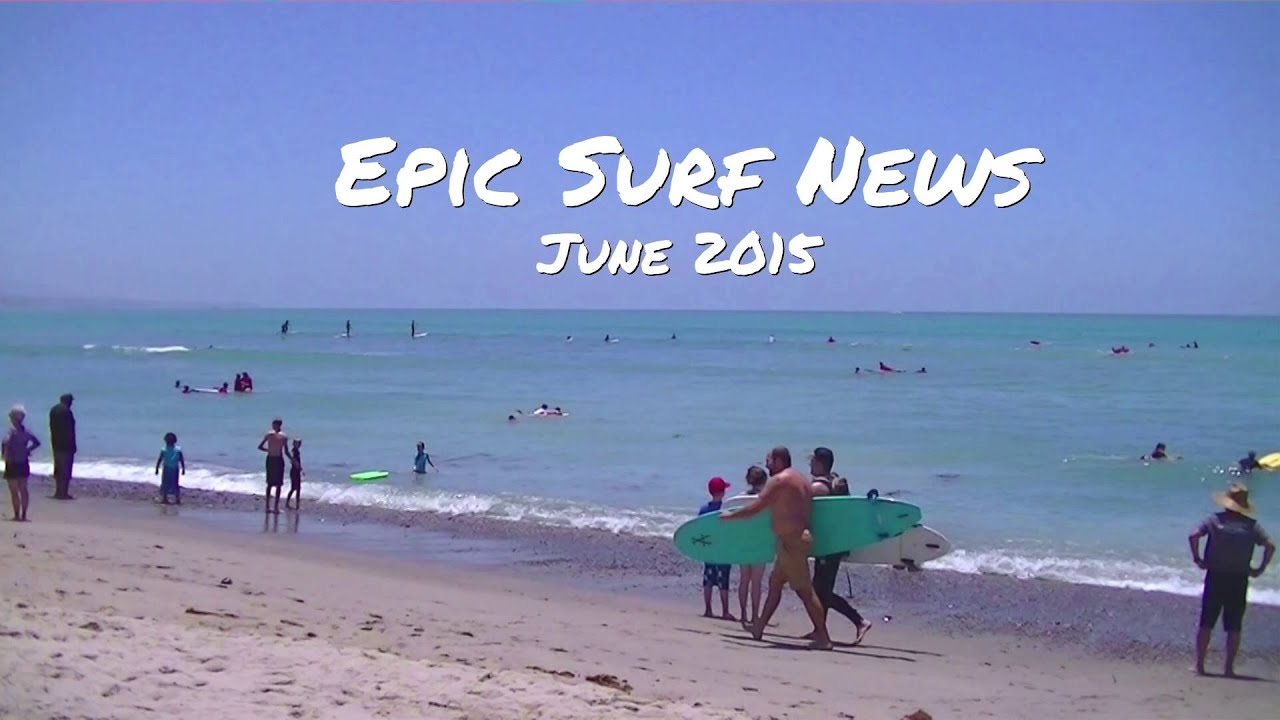 Epic Surf News Featuring Owen Wright And Sally Fitzgibbons June 2015