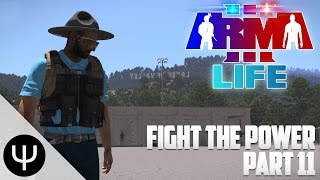 ARMA 3: Life Mod — Fight the Power — Part 11 — Roadside Assistance!