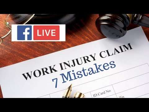 7 Common Mistakes Claimants Make in a Workers' Compensation Claim