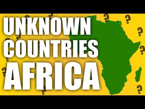Unknown Countries In Africa!