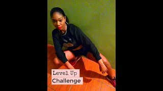 Kelly Roche | Level Up Challenge | Ciara and Parris