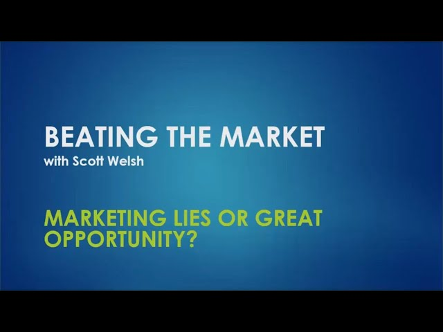 Marketing Lies Or Great Opportunity?