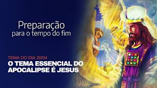 o tema essencial do Apocalipse é Jesus
