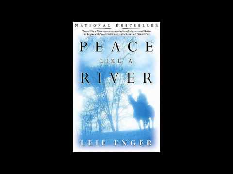 a test of faith in peace like a river by leif enger Peace like a river (book) : enger, leif : leif enger's rhapsodic novel about a father raising his three children in 1960s minnesota is a breathtaking celebration of family, faith, and america's pioneering spirit through the voice of eleven-year-old reuben, an asthmatic boy obsessed with cowboy stories, peace like a river tells of the land.