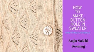 How to make button hole in sweater #1
