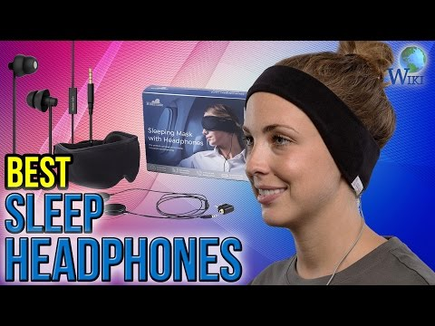 7 Best Sleep Headphones 2017