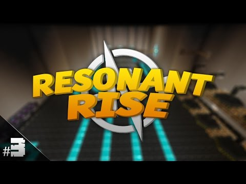 Resonant Rise 3 | Energy Collector MK2 | Episodul 3