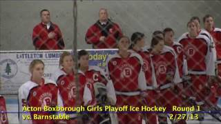 Acton Boxborough Varsity Girls Hockey vs Barnstable 2/27/13